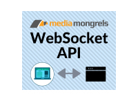 WebSockets API by MediaMongrels Ltd