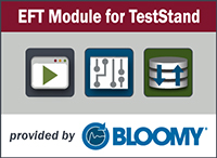EFT Module for TestStand by Bloomy
